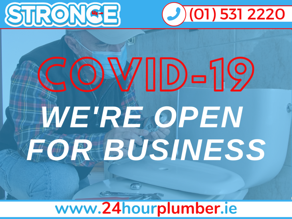 Coronavirus Covid-19 Update - Stronge Plumbing & Heating are open for business 24 hours a day 7 days a week for emergency plumbing in Dublin and non emergency